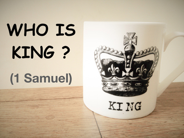 Who is King (1 Samuel)